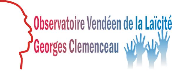 """Observatoire Vendéen de la Laïcité """"Georges Clémenceau"""""""